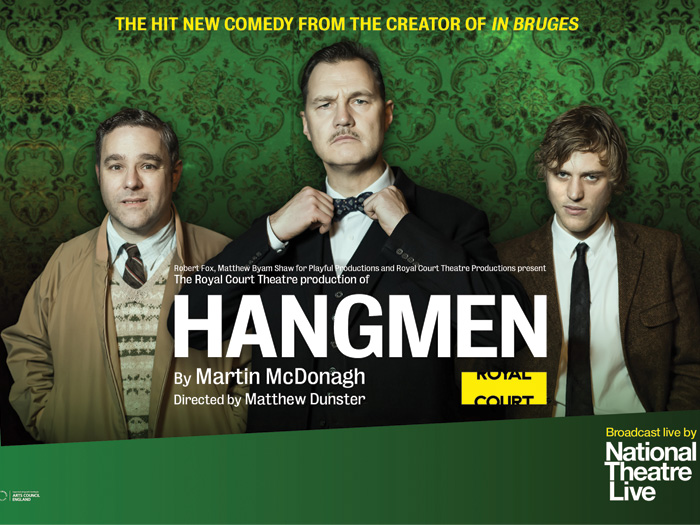 National Theatre Live, Vue Entertainment and Sony Digital Cinema 4K confirm Hangmen is next production to get the 4K treatment